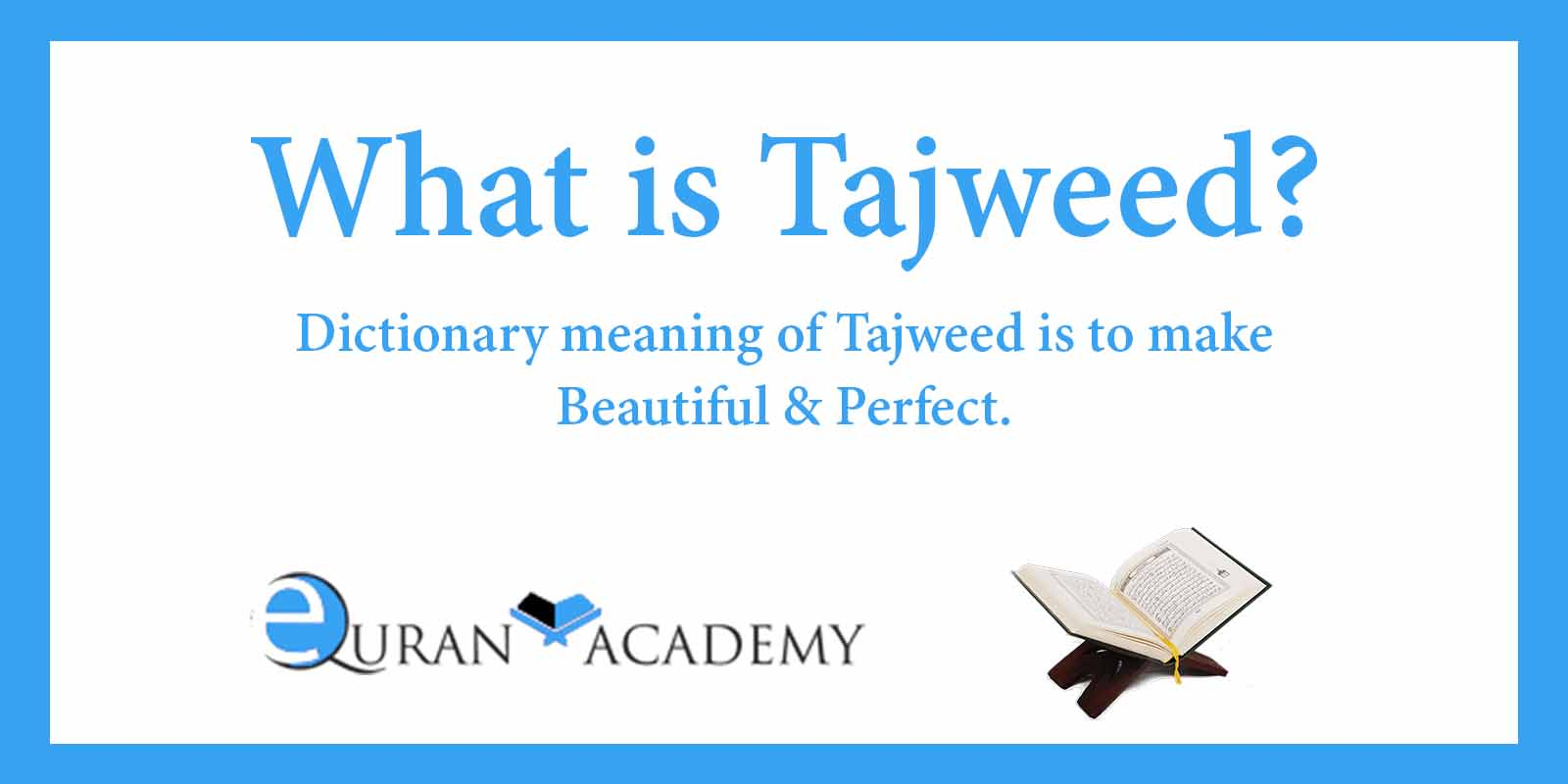 What is Tajweed?