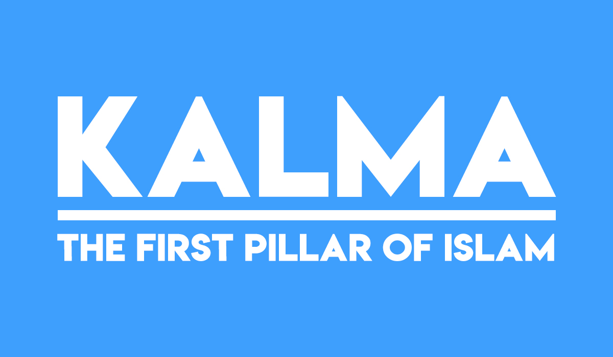 Kalma – The First Pillar of Islam