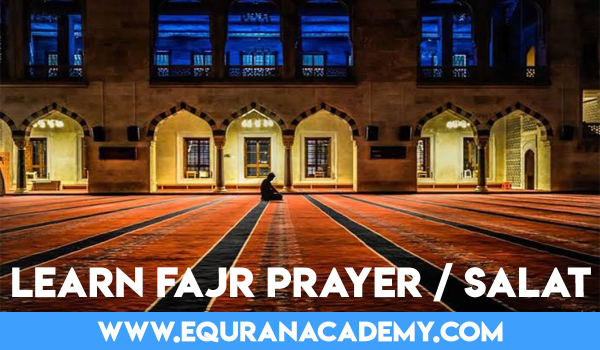Learn how to perform Fajr Namaz in simple steps