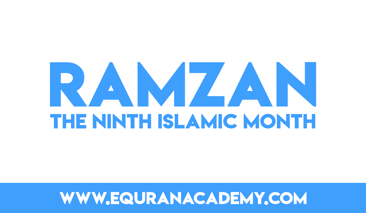 Ramzan – the ninth Islamic month