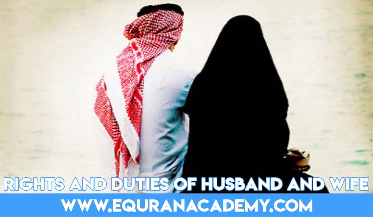 Rights and Duties of husband and wife in Islam