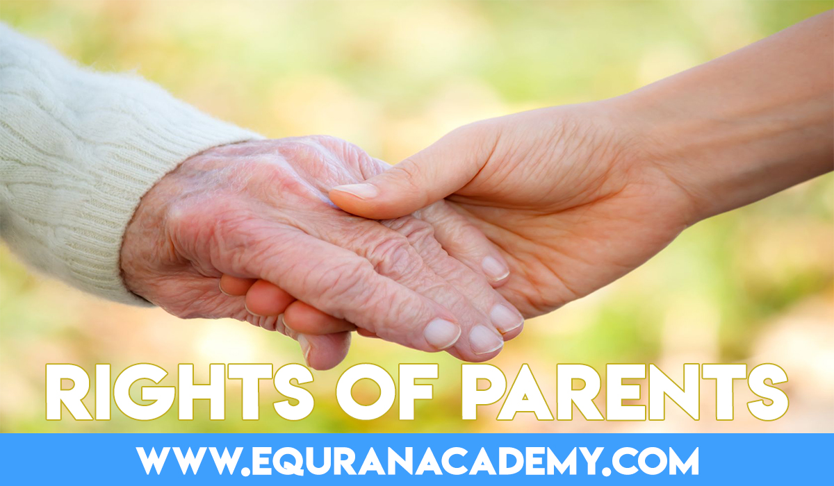 Rights of Parents in Islam