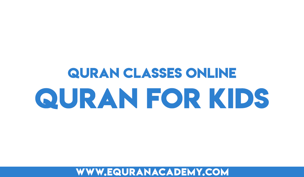 Quran for Kids at your home in America by eQuranAcademy