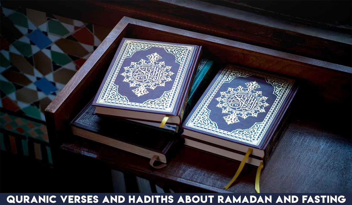 Quranic Verses and Hadiths about Ramadan and fasting
