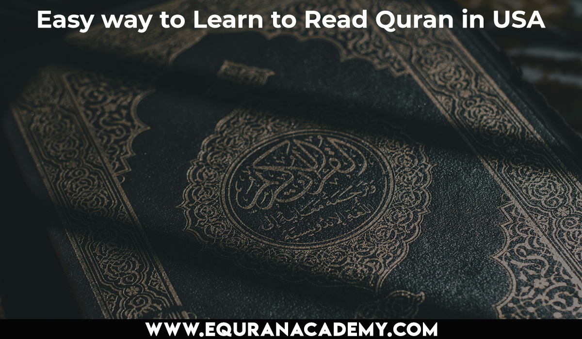 Easy way to Learn to Read Quran in USA