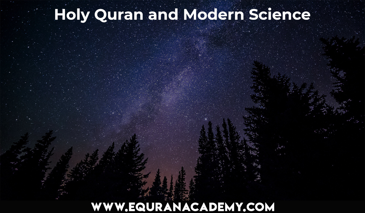 Holy Quran and Modern Science