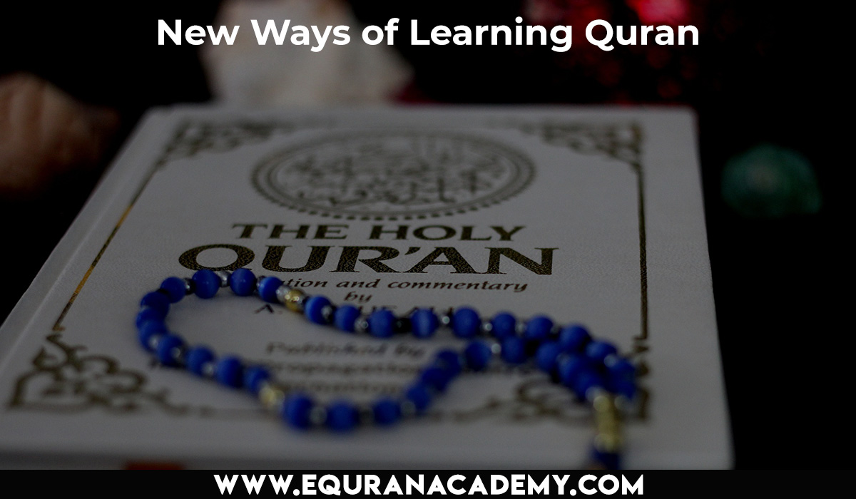 New Ways of Learning Quran for Kids