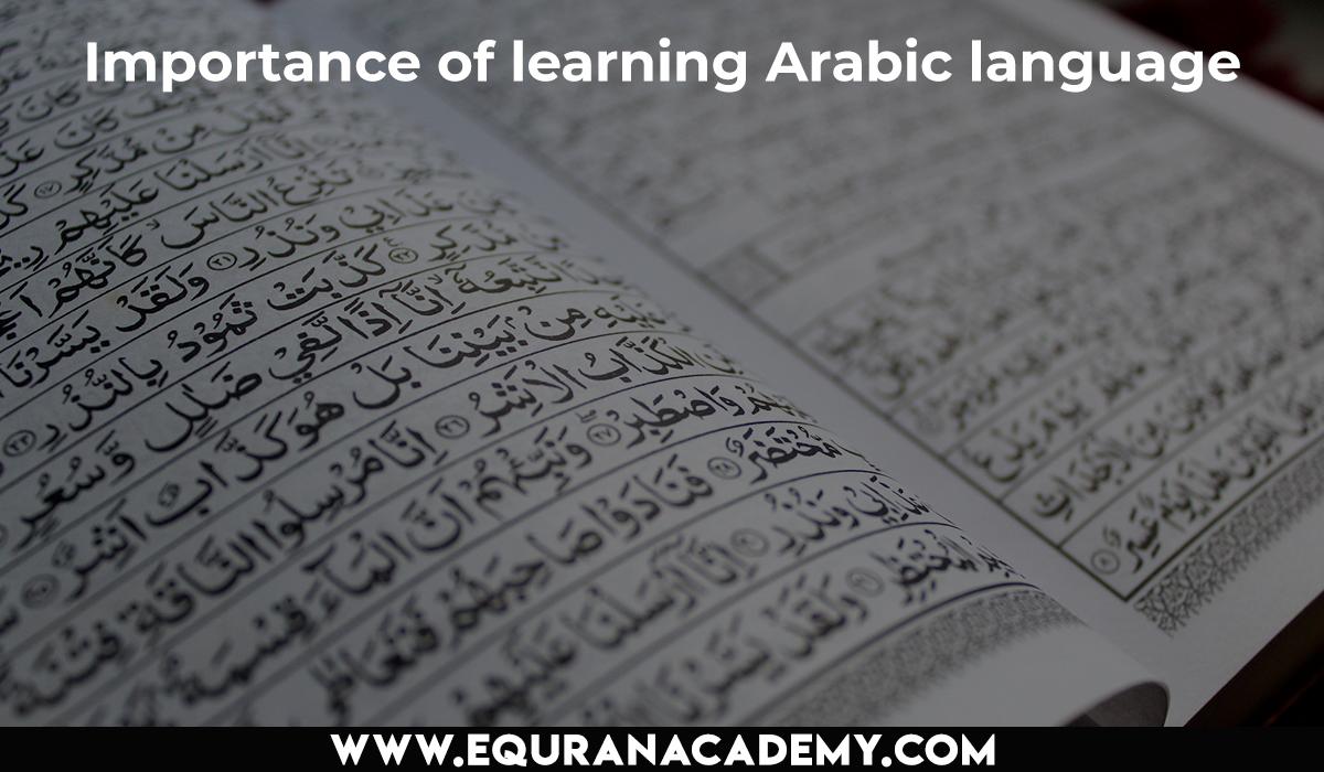 Importance of learning Arabic language