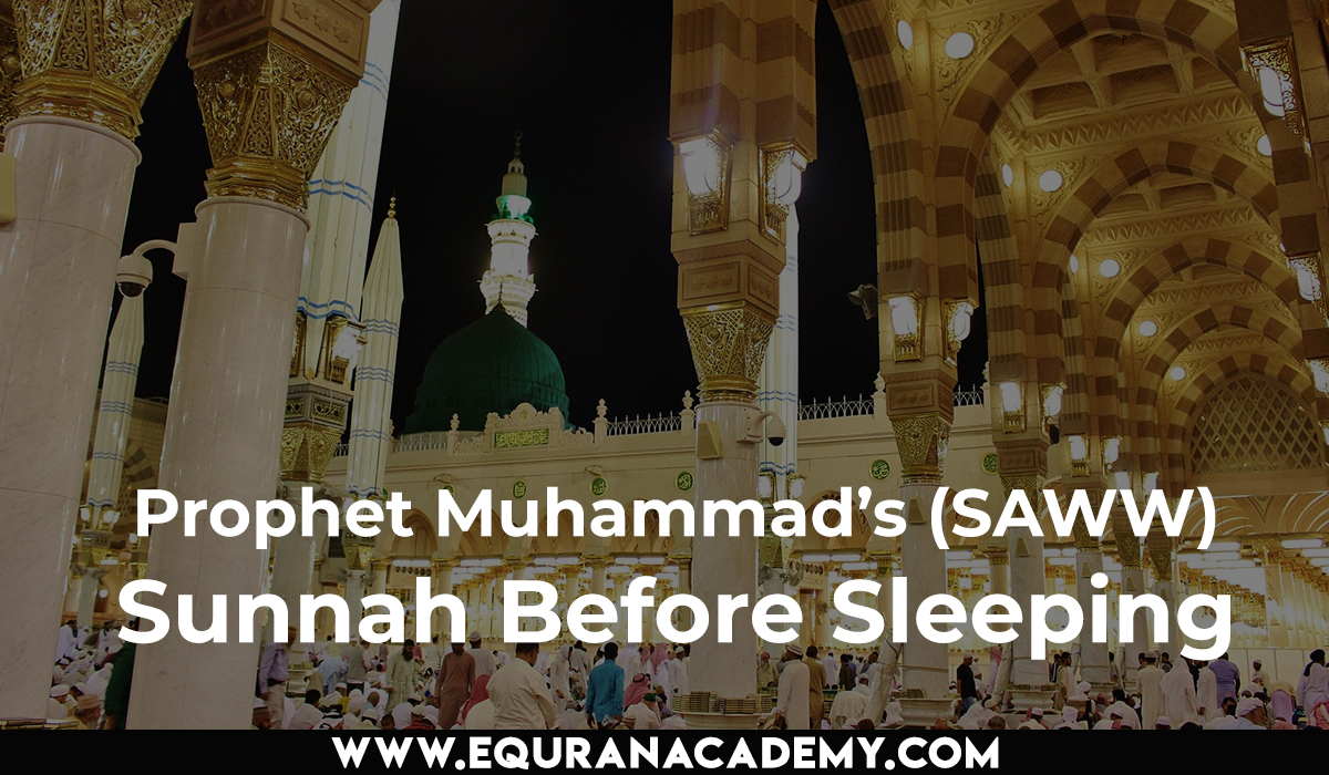 Prophet Muhammad's (SAWW) Sunnah before sleeping