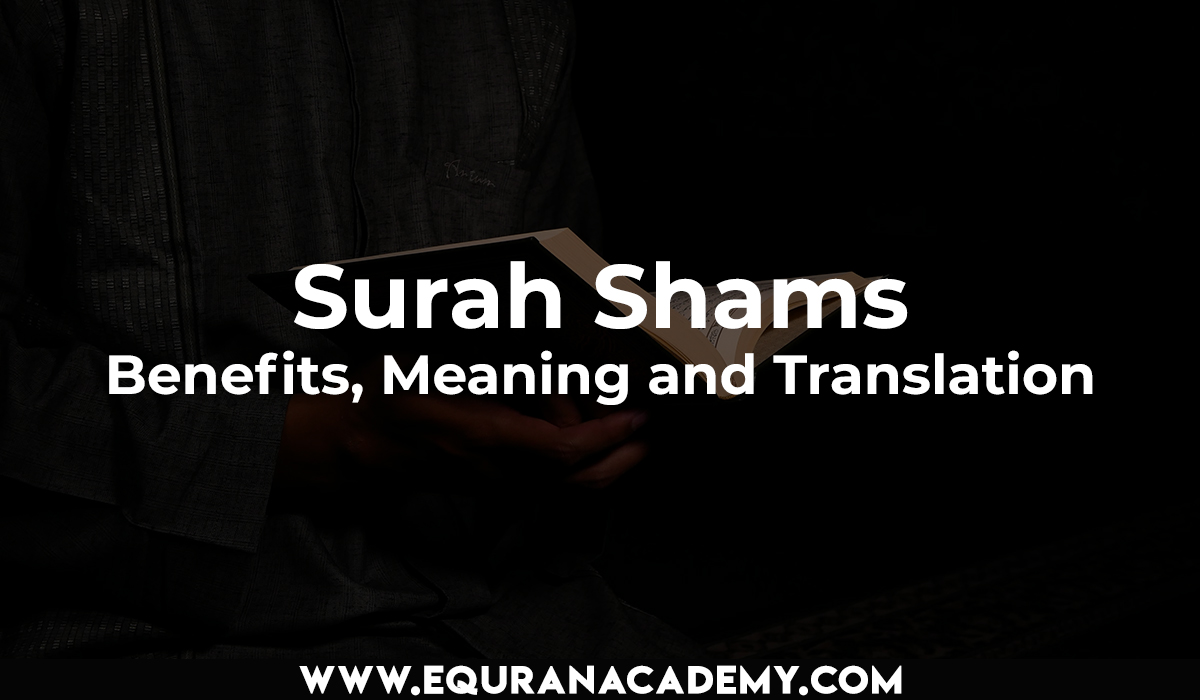 Surah Shams – Benefits, Meaning and Translation